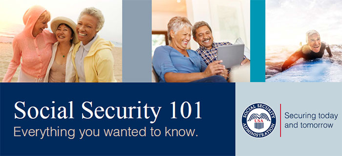Social Security 101 Everything You Wanted to Know